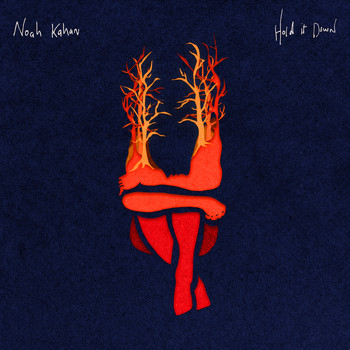 Noah Kahan - Hold It Down