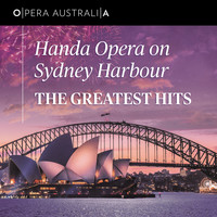 Opera Australia Orchestra [Conductor] - Handa Opera On Sydney Harbour: The Greatest Hits (Live)