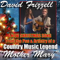 David Frizzell - Mother Mary