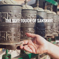 Spiritual Fitness Music, Relaxing Music and Deep Sleep - The Soft Touch of Sanskrit