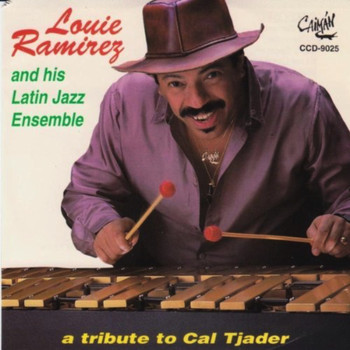 Louie Ramirez - Tribute To Cal Tjader