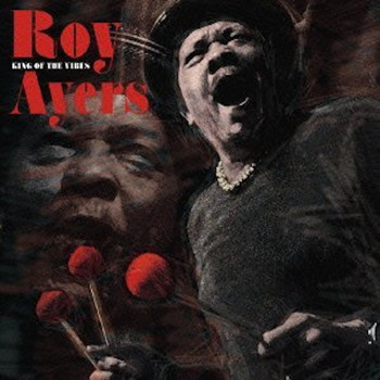 Roy Ayers - King Of The Vibes