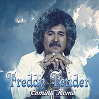 Freddy Fender - Coming Home