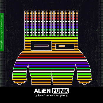 Various Artists - Alien Funk, Vol. 18 - Techno from Another Planet (Explicit)