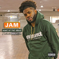 Jam - None of the Above