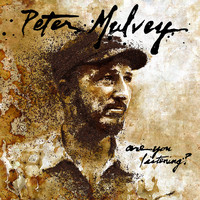 Peter Mulvey - Are You Listening? (Explicit)