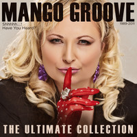 Mango Groove - The Ultimate Collection