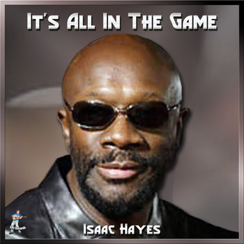 Isaac Hayes - It's All In The Game