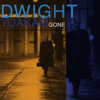 Dwight Yoakam - Gone (Remaster)