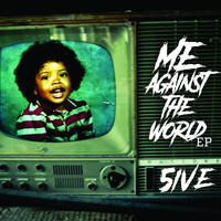 5ive - Me Against the World - EP