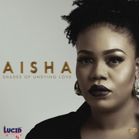 Aisha - Shades of Undying Love