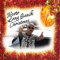 Weeto - Long Beach Christmas (Explicit)