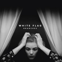 Branches - White Flag (Deluxe)