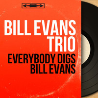 Bill Evans Trio - Everybody Digs Bill Evans (Mono Version)