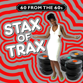 Various Artists - 60 from the 60s - Stax of Trax