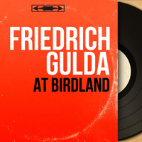 Friedrich Gulda - At Birdland (Live, Mono Version)
