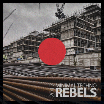 Various Artists - Minimal Techno Rebels 2017