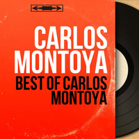 Carlos Montoya - Best of Carlos Montoya (Mono Version)