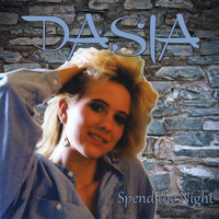 Dasia - Spend the Night