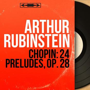 Chopin: 24 Préludes, Op  28 (Mono Version)