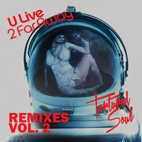 Tortured Soul - U Live 2 Far Away (Remixes, Vol. 2)