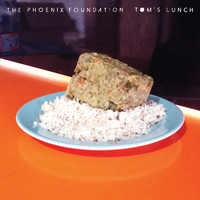 The Phoenix Foundation - Tom's Lunch