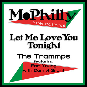 The Trammps - Let Me Love You Tonight
