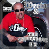 Weeto - Weeto and The WestCoast G'Z (Explicit)