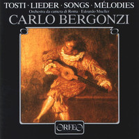 Carlo Bergonzi - Tosti: Art Songs