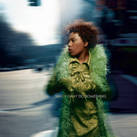 Macy Gray - Do Something (The Remixes) - EP
