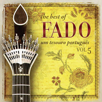 Varios Artistas - The Best of Fado: Um Tesouro Português, Vol. 5