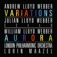 Lorin Maazel / London Philharmonic Orchestra / Julian Lloyd Webber - Lloyd Webber: Variations / William Lloyd Webber: Aurora