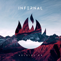 Infernal - Holding On