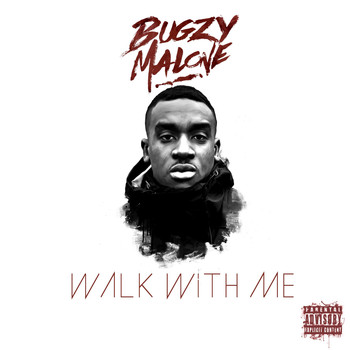 Bugzy Malone - Walk With Me (Explicit)
