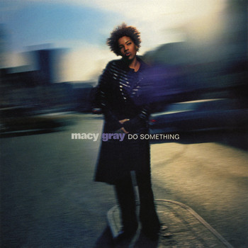 Macy Gray - Do Something - EP