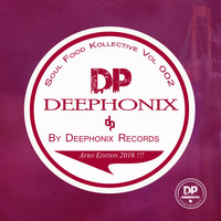 Deephonix Records - Soul Food Kollective Vol2 [Afro Edition]