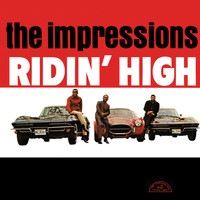 The Impressions - Ridin' High