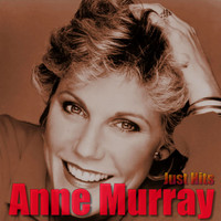 Anne Murray - Just Hits