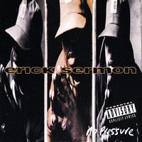 Erick Sermon - No Pressure (Explicit)