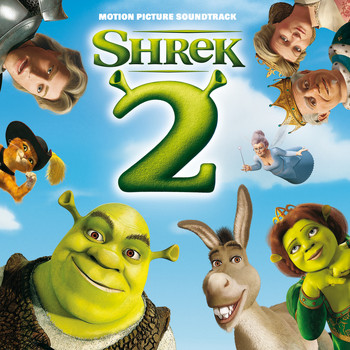 Various Artists - Shrek 2 (Original Motion Picture Soundtrack)