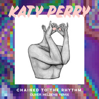 Katy Perry - Chained To The Rhythm (Oliver Heldens Remix)