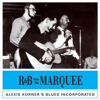 Alexis Korner - R&B from the Roundhouse