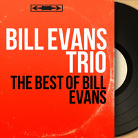Bill Evans Trio - The Best of Bill Evans