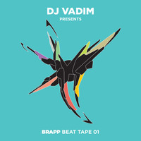 DJ Vadim - Brapp Beat Tape, Vol. 1