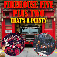 Firehouse Five Plus Two - That's a Plenty