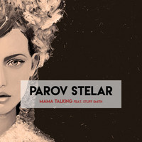 Parov Stelar - Mama Talking