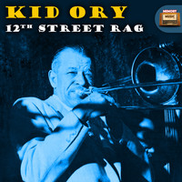 Kid Ory - 12th Street Rag