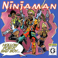 Ninjaman - Hollow Point Bad Boy