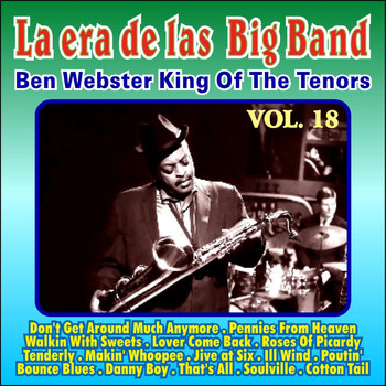 Ben Webster - Gigantes de las Big Band Vol. Xviii