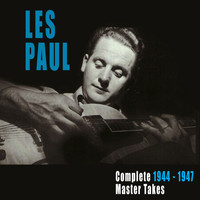 Les Paul - Complete 1944-1947 Master Takes